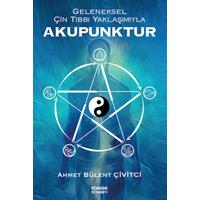 Kongre Týp Kitabevi Geleneksel Çin Týbbý Yaklaþýmýyla Akupunktur Ahmet Bülent Çivitci