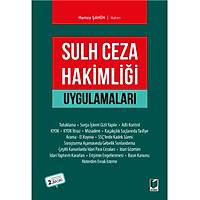 Adalet Yayýnlarý Sulh Ceza Hakimliði Uygulamalarý (Hamza Þahin)