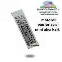 motoroll mini alýcý kart panjur açýcý kart