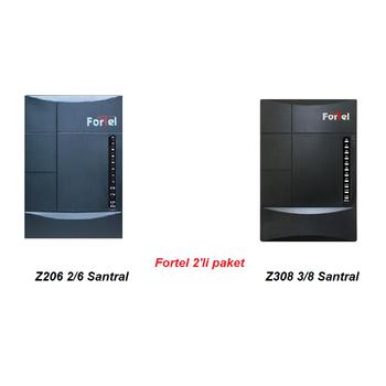 Fortel Z206 SANTRAL VE Z308  SANTRAL 2 'LÝ KAMPANYA