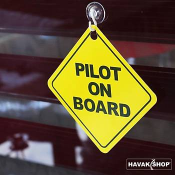 Araba Levhasý Pilot on Board