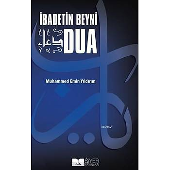 Ýbadetin Beyni Dua - Muhammed Emin Yýldýrým