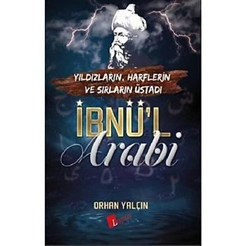 Ýbnül Arabi - Orhan Yalçýn
