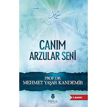 Caným Arzular Seni - Mehmet Yaþar Kandemir
