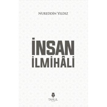 Ýnsan Ýlmihali - Nureddin Yýldýz