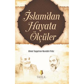 Ýslamdan Haya Ölçüler 1 - Nureddin Yýldýz & Ahmet Taþgetiren