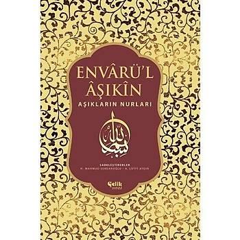 Envarül Aþýkin & Aþýklarýn Nurlarý - Ahmed Bican Yazýcýoðlu