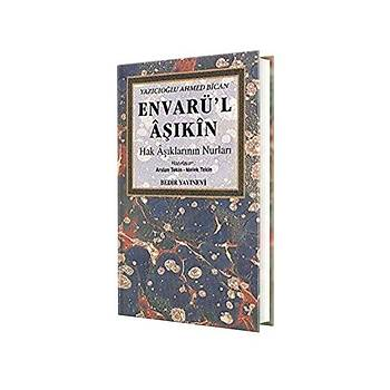 Envarül Aþýkýn - Yazýcýoðlu Ahmed Bican