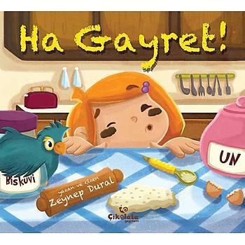 Ha Gayret! - Zeynep Aktaþ Dural