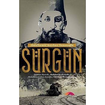 Sürgün - Abdülhamid Kayýhan Osmanoðlu