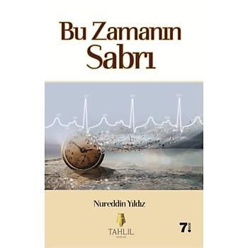 Bu Zamanýn Sabrý - Nureddin Yýldýz