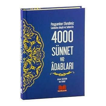 Peygamber Efendimizin 4000 Sünnet ve Adaplarý - Ali Gültekin