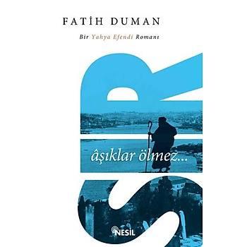 Sýr & Bir Yahya Efendi Romaný - Fatih Duman