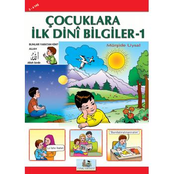 Çocuklara Ýlk Dini Bilgiler 1 (3-6 Yaþ) - Mürþide Uysal