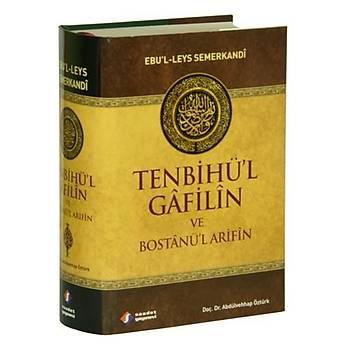 Tenbihül Gafilin ve Bostanül Arifin - Ebu Leys Semerkandi