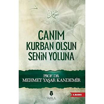 Caným Kurban Olsun Senin Yoluna - Mehmet Yaþar Kandemir