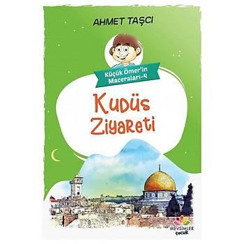 Kudüs Ziyareti - Ahmet Taþçý