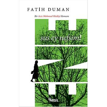 Ene & Sus Ey Nefsim - Fatih Duman