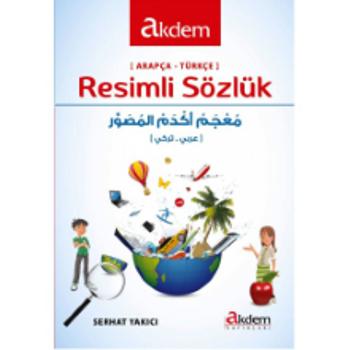 Arapça Türkçe Resimli Sözlük - Serhat Yakýcý
