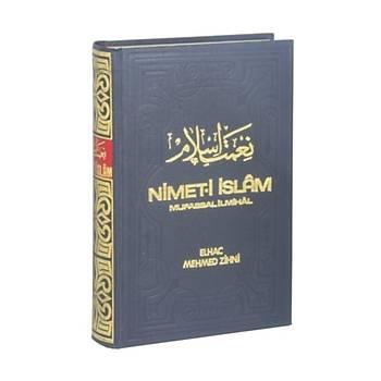 Nimeti Ýslam Mufassal Ýlmihal - Elhac Mehmed Zihni