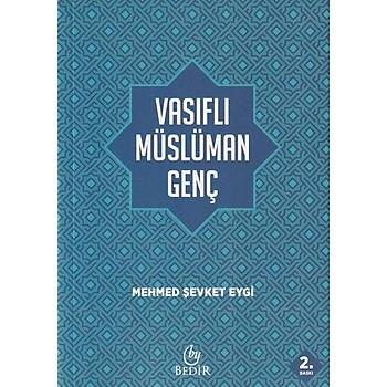 Vasýflý Müslüman Genç - Mehmet Þevket Eygi