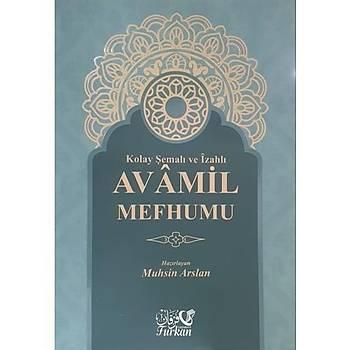 Kolay Þemalý ve Ýzahlý Avamil Mefhumu - Muhsin Arslan
