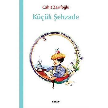 Küçük Þehzade - Cahit Zarifoðlu