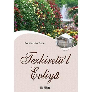 Tezkiretül Evliya - Feridüddin Attar
