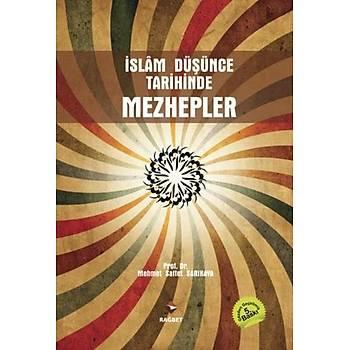 Ýslam Düþünce Tarihinde Mezhepler - Mehmet Saffet Sarýkaya