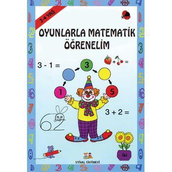 Oyunlarla Matematik Öðrenelim (3-4 Yaþ) - Bengül Dedeoðlu