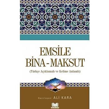 Emsile Bina Maksut Tercümesi (Kelime Anlamlý) - Ali Kara