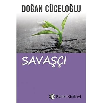 Savaþçý - Doðan Cüceloðlu