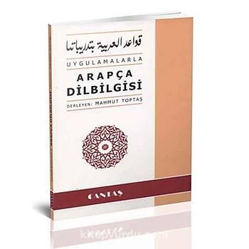 Uygulamalarla Arapça Dilbilgisi - Mahmut Toptaþ