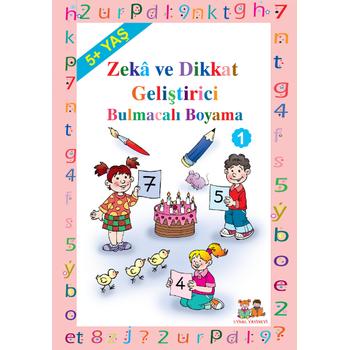 Zeka ve Dikkat Geliþtirici Bulmacalý Boyama (5 Yaþ ve Üzeri) Okul Öncesi - Asým Uysal