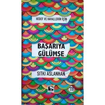 Hedef ve Hayallerin Ýçin Baþarýya Gülümse - Sýtký Aslanhan