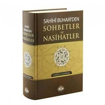 Sahihi Buhariden Sohbetler ve Nasihatler - Harun Yýldýrým