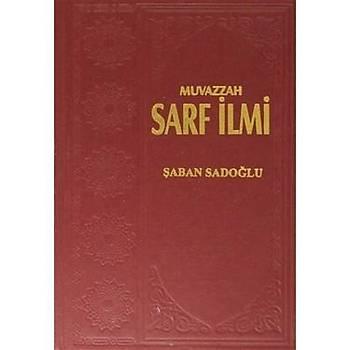 Muvazzah Sarf Ýlmi (2 Cilt) - Þaban Sadoðlu