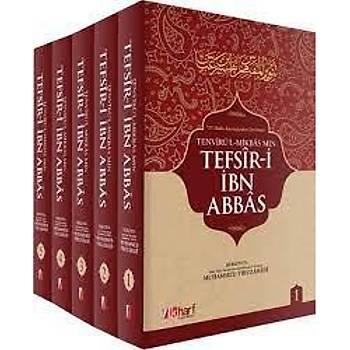 Tefsiri Ýbn Abbas (5 Cilt) - Muhammed b. Ya'kub el Firuzabadi
