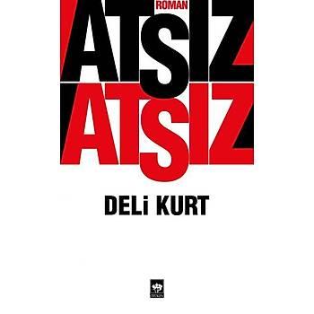 Deli Kurt - Hüseyin Nihal Atsýz