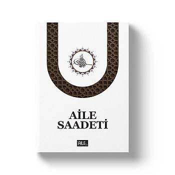 Aile Saadeti (Ciltsiz) - S. Muhammed Saki Elhüseyni