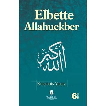 Elbette Allahuekber - Nureddin Yýldýz