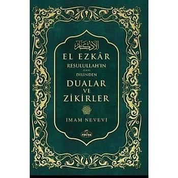 El Ezkar Dualar ve Zikirler - Ýmam Nevevi