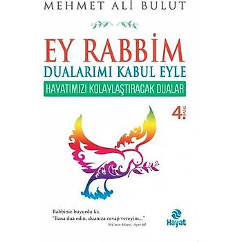 Ey Rabbim Dualarýmý Kabul Eyle - Mehmet Ali Bulut