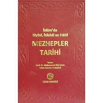 Mezhepler Tarihi - Muhammed Ebu Zehra (Ýthal Kaðýt)