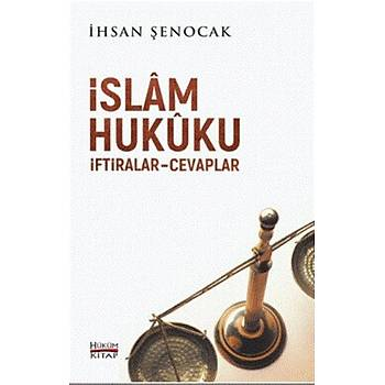 Ýslam Hukuku Ýftiralar Cevaplar - Ýhsan Þenocak