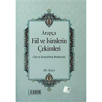 Arapça Fiil ve Ýsimlerin Çekimleri (Rahle Boy) - Ali Kara