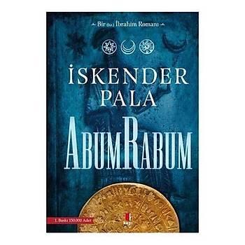 AbumRabum (Bir Hz. Ýbrahim Romaný) - Ýskender Pala