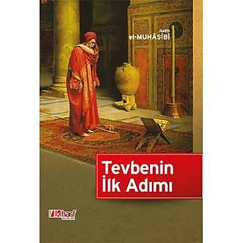 Tevbenin Ýlk Adýmý - Haris el Muhasibi