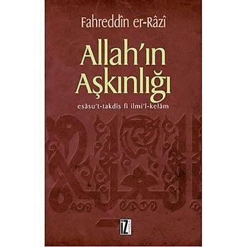 Allah'ýn Aþkýnlýðý - Fahreddin Er Razi