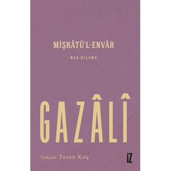 Miþkatül Envar - Ýmam Gazali
